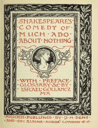 Frontpiece to J. M. Dent edition of Much Ado About Nothing