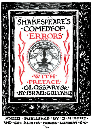 J.M. Dent, and Company edition of Comedy of Errors