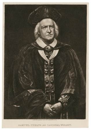 Samuel Phelps as Cardinal Wolsey