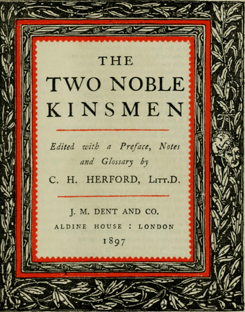 "Frontpiece for J. M. Dent and Co. edition of ""The Two Noble Kinsmen"""